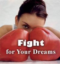 Fight For Your Dreams 200
